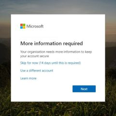 Office 365 Your Organisation Needs More Information To Keep Your Account Secure